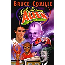 I Was a Sixth Grade Alien