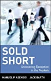 img - for Sold Short : Uncovering Deception in the Markets by Manuel P. Asensio (2001-04-15) book / textbook / text book
