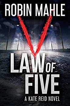 Law of Five (A Kate Reid Novel Book 2) by [Mahle, Robin]