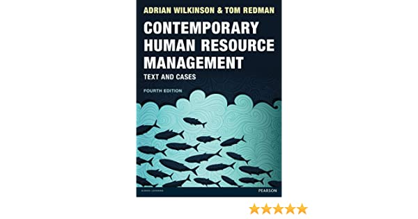Amazon contemporary human resource management text and cases amazon contemporary human resource management text and cases ebook tom redman adrian wilkinson kindle store fandeluxe Choice Image