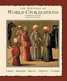 The Heritage of World Civilizations, Albert M. Craig and William A. Graham, 0131926233