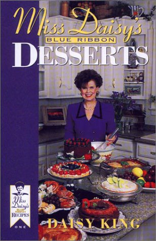 Miss Daisy's Blue Ribbon Desserts (Miss Daisy's Blue Ribbon Recipes) pdf epub