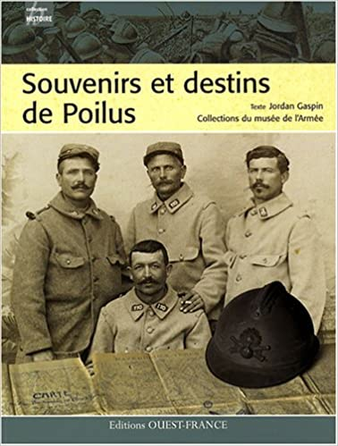 Lire un Souvenirs et destins de Poilus pdf, epub ebook