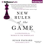 New Rules of the Game: 10 Strategies for Women in the Workplace | Susan Packard
