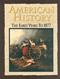 American History: The Early Years to 1877