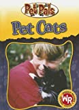 img - for Pet Cats (Pet Pals) book / textbook / text book