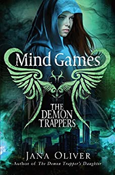 Mind Games (Demon Trappers Book 5) by [Oliver, Jana]