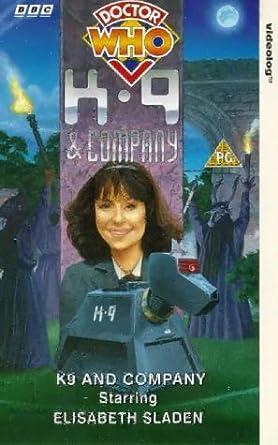 Doctor Who: K9 And Company [VHS]: Elisabeth Sladen, Bill
