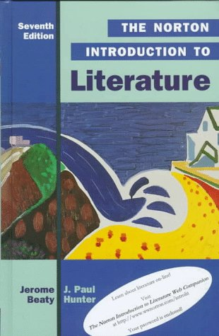 The Norton Introduction to Literature (Norton Introduction to Literature, 7th ed)