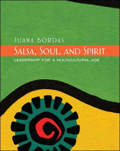 Salsa, Soul, and Spirit: Leadership for a Multicultural...