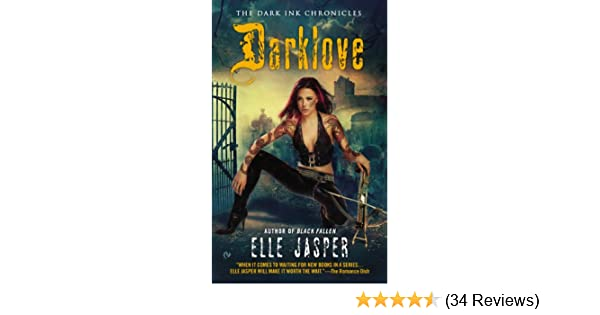 Darklove the dark ink chronicles kindle edition by elle jasper darklove the dark ink chronicles kindle edition by elle jasper paranormal romance kindle ebooks amazon fandeluxe Images