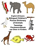 English-Afrikaans Bilingual Children s Picture Dictionary of Animals Tweetalige Prentewoordeboek van Diere vir Kinders (FreeBilingualBooks.com)