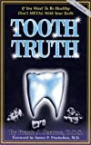 Tooth Truth, Frank J. Jerome, 1890035130