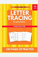 Letter Tracing for Preschoolers: Alphabet Writing Practice, 3-5 years old, Letter Tracing Practice Paperback