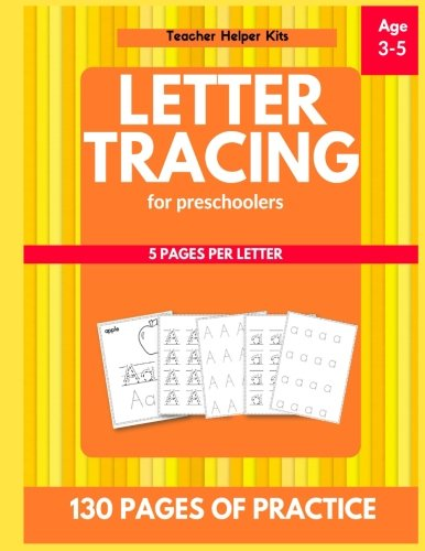 Read Online Letter Tracing for Preschoolers: Alphabet Writing Practice, 3-5 years old, Letter Tracing Practice PDF