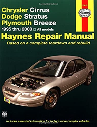 chrysler cirrus dodge stratus plymouth breeze 1995 2000 haynes rh amazon com Dodge Stratus Repair Manual PDF 2000 Dodge Stratus Problems