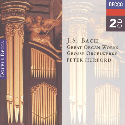 - Bach: Great Organ Works