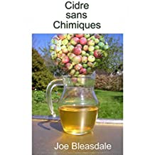 Cidre sans Chimiques (French Edition)
