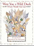 Were You a Wild Duck, Where Would You Go?, George Mendoza, 1556701365
