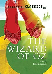The Wizard of Oz (Essential Classics)
