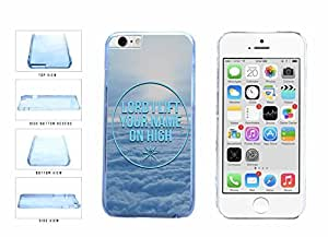 Lord I Lift Your Name on High Clear Plastic Phone Case Back Cover Apple iphone 6 4.7 ( es screen) includes fashion case Cloth and Warranty Label