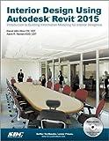 Interior Design Using Autodesk Revit 2015