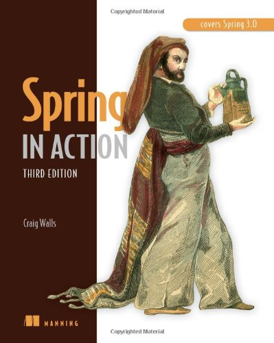 (Spring in Action: Covers Spring 3.0)