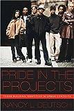 Pride in the Projects, Nancy L. Deutsch, 0814719929
