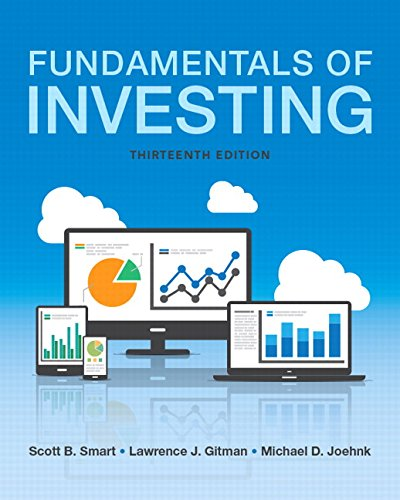 Fundamentals of Investing (13th Edition) (Pearson Series in Finance) by Pearson