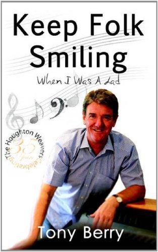 Keep Folk Smiling: When I Was A Lad