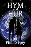 Book cover image for HYM and HUR