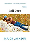 img - for Roll Deep: Poems book / textbook / text book