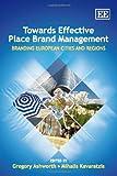 Towards Effective Place Brand Management, , 1848442424