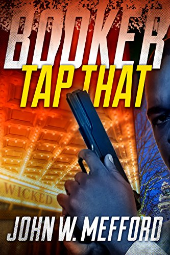 BOOKER - Tap That (A Private Investigator Thriller Series of Crime and Suspense): Volume 2