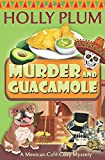 Murder and Guacamole (A Mexican Cafe Cozy Mystery) by  Holly Plum in stock, buy online here