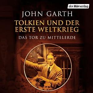 Tolkien und der Erste Weltkrieg Hörbuch