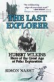 Last Explorer, Simon Nasht, 161608717X