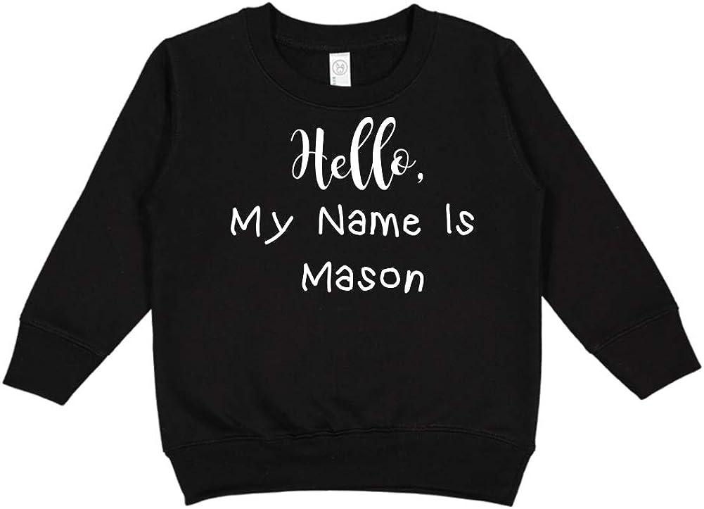 Hello My Name is Mason Personalized Name Toddler//Kids Sweatshirt