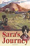 Sara's Journey, David L. Shapiro, 0827607768