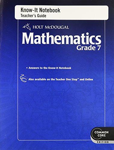 Holt McDougal Mathematics: Know-It Notebook Teacher's Guide Grade 7