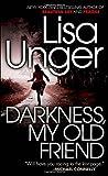 Darkness, My Old Friend (Jones Cooper)