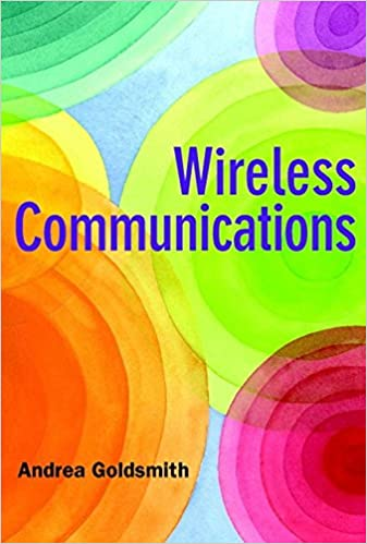 cbdb1be5d62250 Wireless Communication Paperback – 16 Oct 2009. by Goldsmith Andrea  (Author). 5.0 out of 5 stars 3 customer reviews