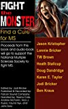 Fight the MonSter: Find a Cure for MS