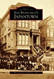 San Francisco's Japantown (CA)  (Images of America)