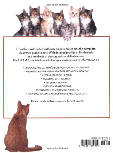ASPCA Complete Guide to Cats (Aspc Complete Guide to) 2