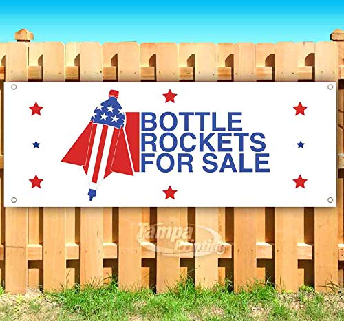 Bottle Rockets for Sale Patriotic Bottle Rocket 13 oz Heavy Duty Vinyl Banner Sign with Metal Grommets, New, Store, Advertising, Flag, (Many Sizes Available)