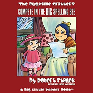 The Bugville Critters Compete in the Big Spelling Bee Audiobook