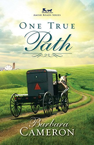 One True Path (Amish Roads Series Book 3)