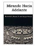 Mirando hacia adelante (Spanish Edition)