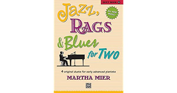Jazz, Rags & Blues for Two, Bk 5: 4 Original Duets for Early
